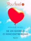 Se un giorno ci rincontreremo (Youfeel) (Italian Edition) - Monique Scisci