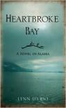 Heartbroke Bay - Lynn D'urso