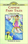 Chinese Fairy Tales - Frederick H. Martens, Children's Dover Thrift
