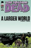 The Walking Dead, Issue #94: A Larger World, Part Two - Robert Kirkman, Charlie Adlard, Cliff Rathburn