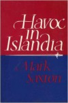 Havoc in Islandia - Mark Saxton
