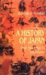 A History of Japan: From Stone Age to Superpower - Kenneth G. Henshall