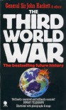 Third World War: August 1985, The - John Hackett, John Barraclough, Bernard Burrows, Kenneth Hunt, Ian McGeoch, Norman Macrae, John Strawson