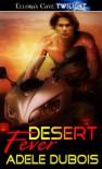 Desert Fever - Adele Dubois