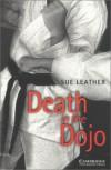 Cambridge English Readers. Death in the Dojo.: Level 5, Wortschatz 2.800 - Sue Leather