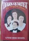 Dark Quartet: The Story of the Brontës - Lynne Reid Banks
