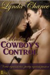 Under the Cowboy's Control - Lynda Chance