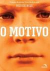 O Motivo  - Patrick Ness