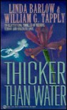 Thicker Than Water - Linda Barlow, William G. Tapply