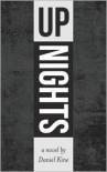 Up Nights - Daniel Kine