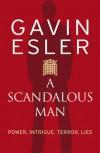 A Scandalous Man - GAVIN ESLER