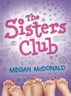 The Sisters Club - Megan McDonald