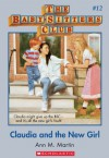 Claudia and the New Girl (The Baby-sitters Club, #12) - Ann M. Martin