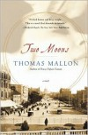 Two Moons: A Novel - Thomas Mallon, Sloan Harris