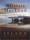Island: The Collected Stories (Audio) - Alistair MacLeod, John      Lee