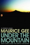 Under the Mountain - Maurice Gee