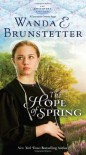 The Hope of Spring - Wanda E. Brunstetter
