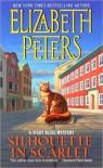 Silhouette in Scarlet - Elizabeth Peters