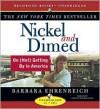 Nickel and Dimed: On (Not) Getting by in America - Barbara Ehrenreich, Christine McMurdo-Wallis