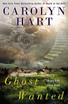 Ghost Wanted - Carolyn Hart