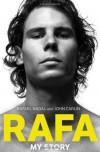 Rafa: My Story - Rafael Nadal;John Carlin