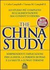 The China study. Lo studio più completo sull'alimentazione mai condotto finora - T. Colin Campbell, Thomas M. Campbell II, Silvia Nerini, Paola Barberis
