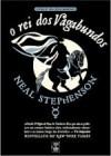 O Rei dos Vagabundos (Livro 2º do Ciclo Barroco) - Neal Stephenson