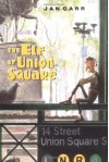 The Elf of Union Square - Jan Carr