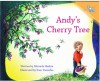 Andy's Cherry Tree - Miranda Haxhia