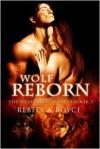 Wolf Reborn - Rebecca Royce