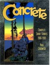 Concrete: Complete Short Stories 1986-1989 - Paul Chadwick