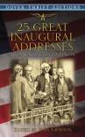 28 Great Inaugural Addresses: From Washington to Reagan - John Grafton, John Grafton
