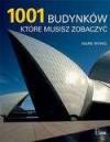 1001 Budynków Które Musisz Zobaczyć - Mark Irving