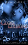 Close Liaisons - Anna Zaires