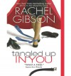 Tangled Up In You (Truly, Idaho, #2) - Rachel Gibson