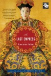 The Last Empress - Anchee Min