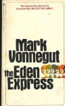 The Eden Express - Mark Vonnegut