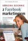 Godzina dziennie z Facebook marketingiem - Chris Treadaway, Mari Smith