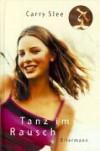 Tanz Im Rausch - Carry Slee, Monika Götze