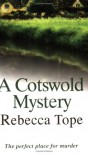 A Cotswold Mystery (Thea Osborne Mystery #4) - Rebecca Tope