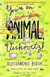 You're an Animal, Viskovitz - Alessandro Boffa, Roz Chast, John Casey