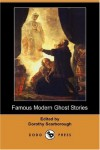 Famous Modern Ghost Stories - Dorothy Scarborough