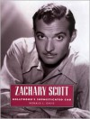 Zachary Scott: Hollywood's Sophisticated CAD - Ronald L Davis