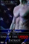 Sins of the Undead Patriot - a.c. Mason