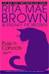 Puss 'n Cahoots - Rita Mae Brown, Sneaky Pie Brown