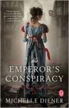 The Emperor's Conspiracy - Michelle Diener