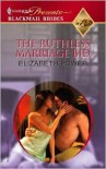 The Ruthless Marriage Bid -