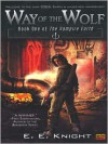 Way of the Wolf (Vampire Earth Series #1) - E.E. Knight