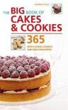 The Big Book Of Cakes And Cookies: 365 Much Loved Classics And New Favorites - Hannah Miles