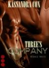 Three's Company (Menage Mates) - Kassandra Cox